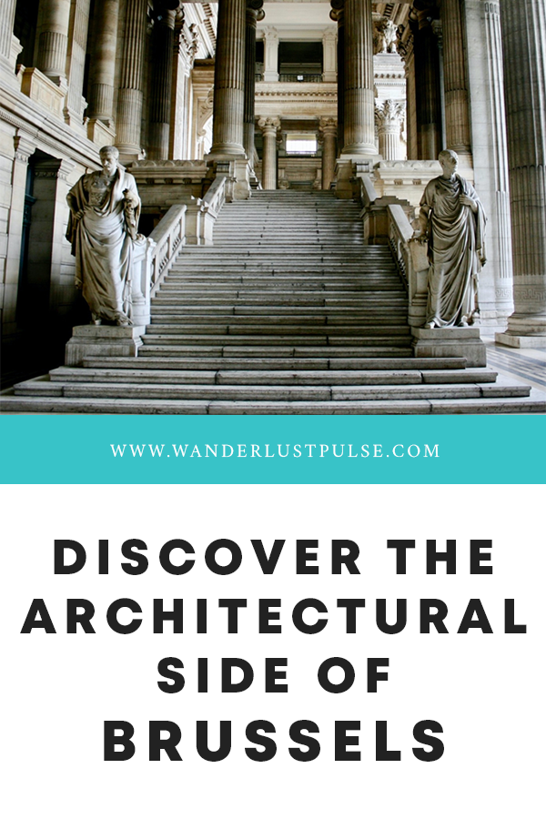 Architectural side of Brussels - Discover the architectural side of Brussels