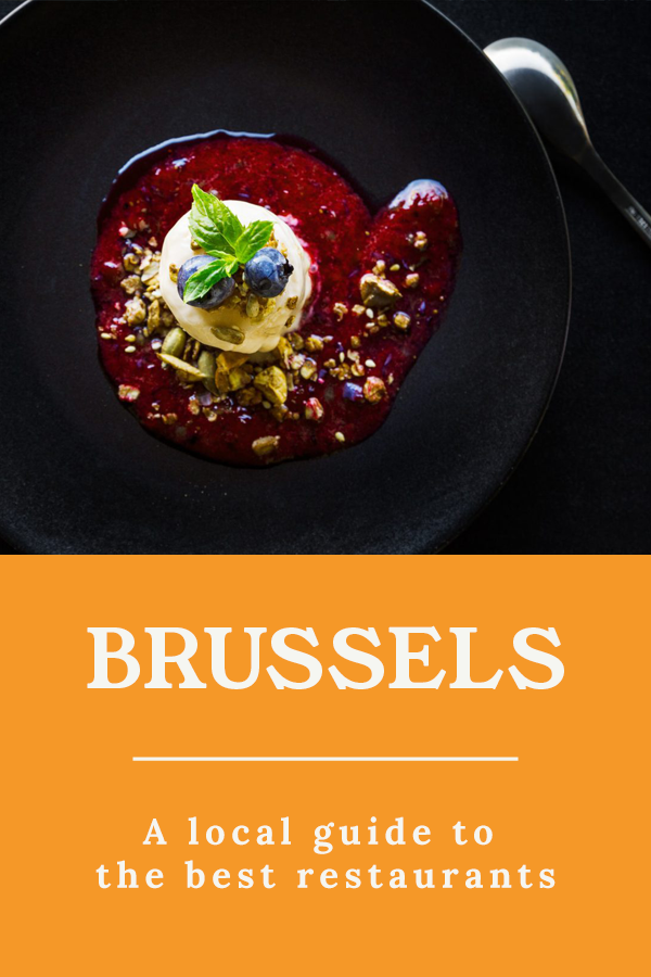Foodie Brussels - A local guide to the best restaurants in Brussels