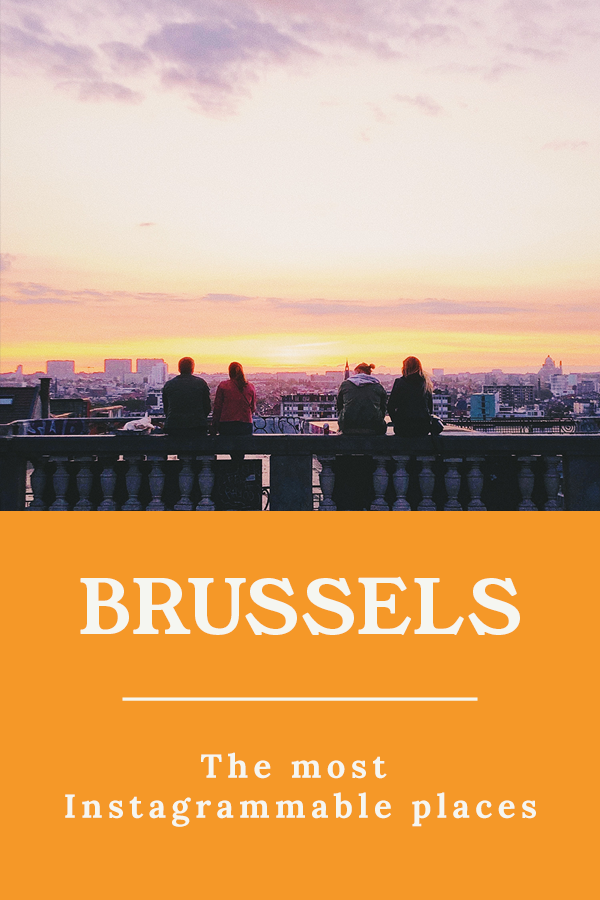 Instagrammable places Brussels - The most Instagrammable places in Brussels