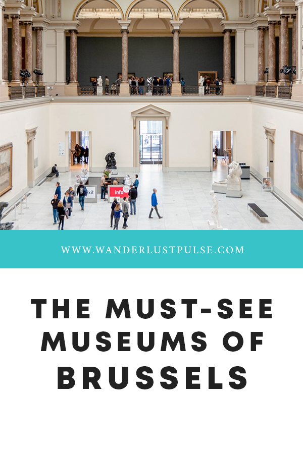 The must see museums Brussels - The must-see museums of Brussels
