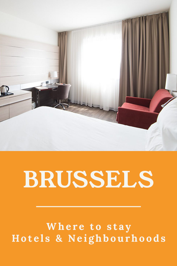 Where to stay in Brussels - Where to stay in Brussels - The best hotels and neighbourhoods