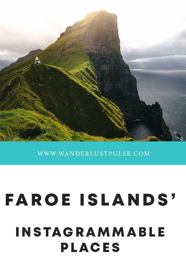 Faroe Islands Instagrammable places - Faroe Islands' most instagrammable places