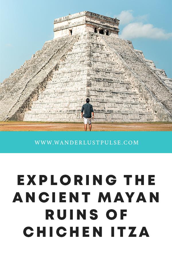 Mayan ruins of Chichén Itzá - Exploring the ancient Mayan ruins of Chichén Itzá