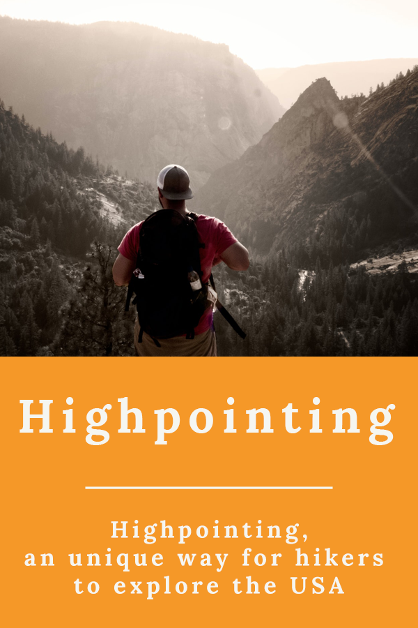 Highpointing USA - Highpointing, an unique way for hikers to explore the USA