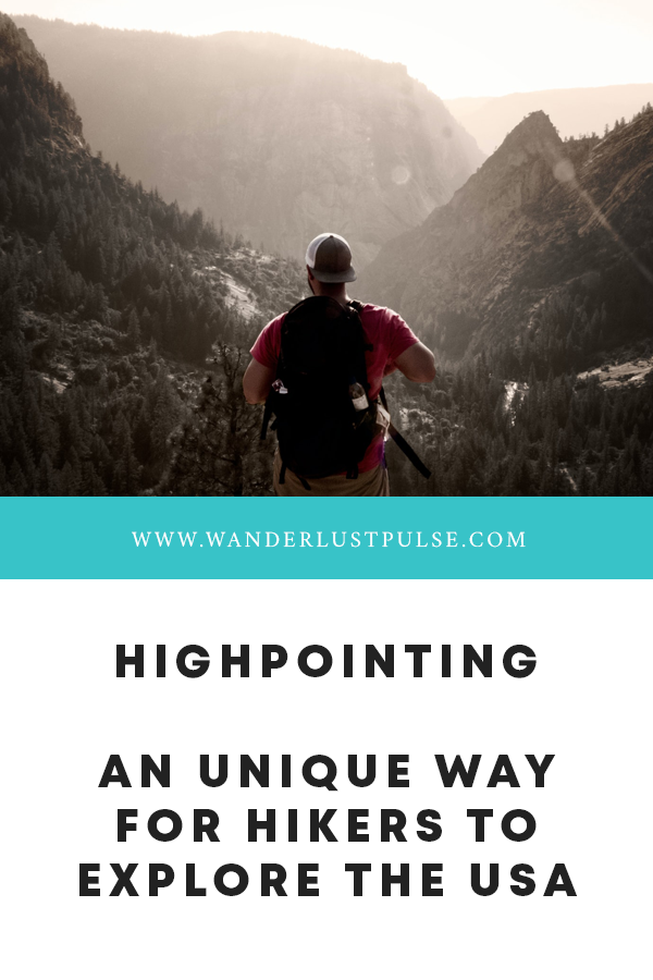 Highpointing - Highpointing, an unique way for hikers to explore the USA