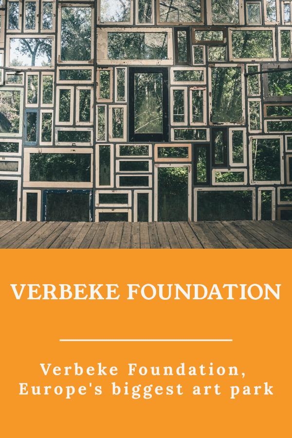 Verbeke Foundation Park - Verbeke Foundation, Europe's biggest art park