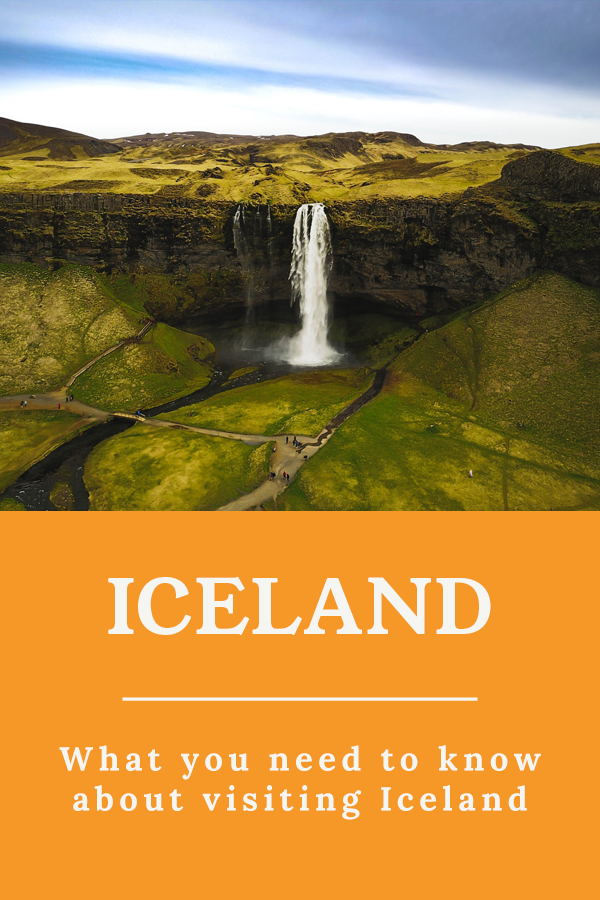 Visiting Iceland - What you need to know about visiting Iceland