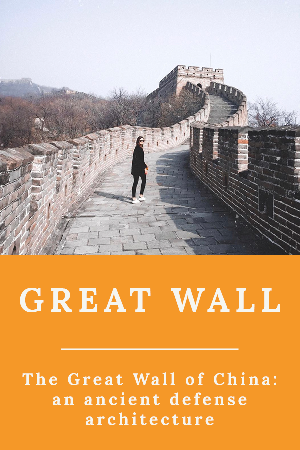 Great Wall - The Great Wall of China: an ancient defense architecture