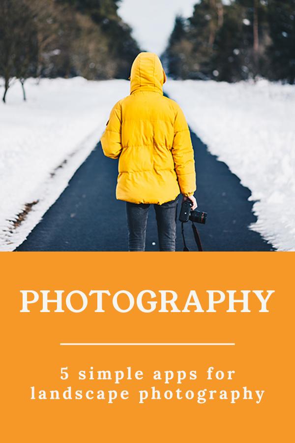 Landscape photography - 5 simple apps for landscape photography