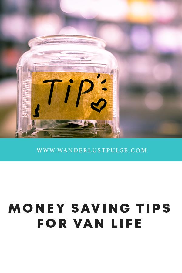 Money saving tips - Money saving tips for van life
