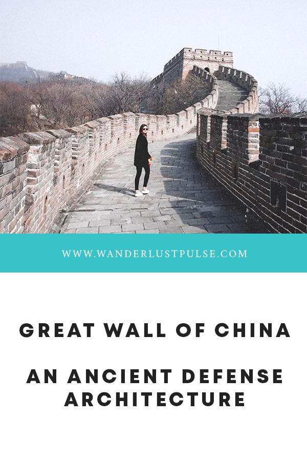 The Great Wall of China - The Great Wall of China: an ancient defense architecture