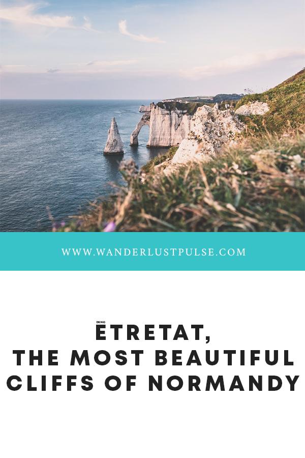 Étretat Cliffs - Étretat, the most beautiful cliffs of Normandy