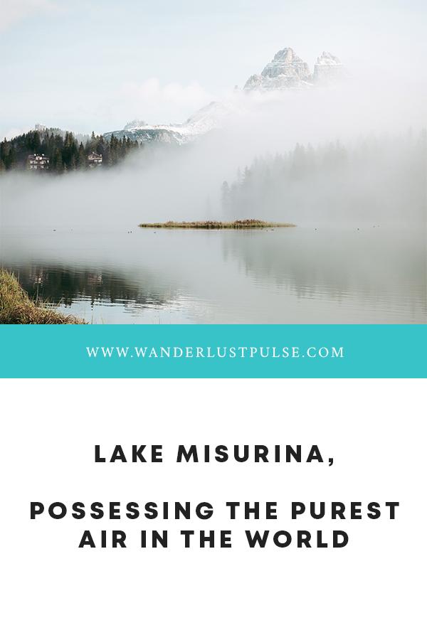 Lake Misurina Italy 1 - Lake Misurina, possessing the purest air in the world