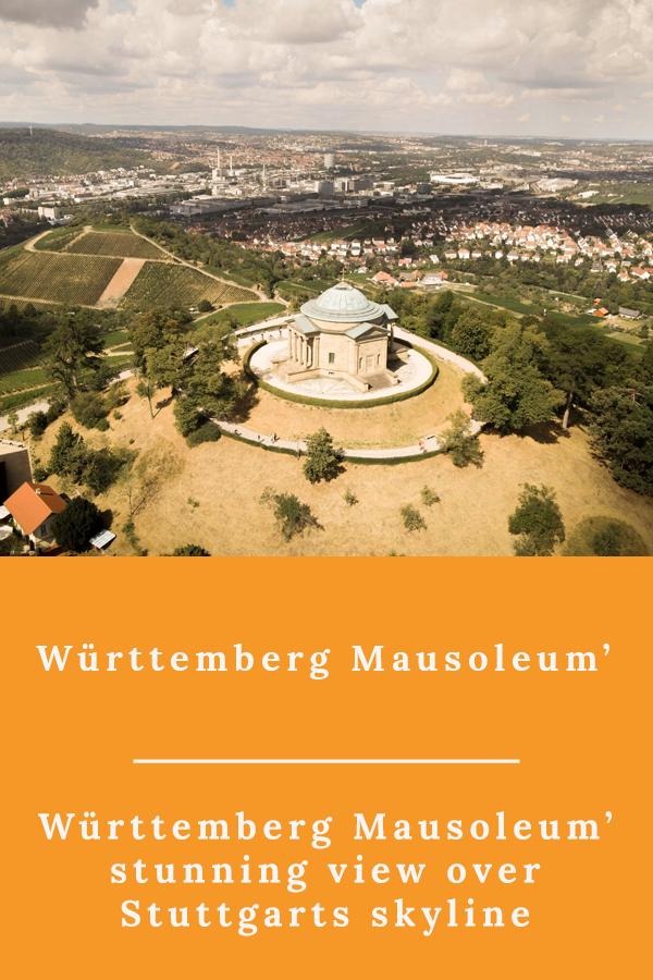Württemberg - Württemberg Mausoleum' stunning view over Stuttgarts skyline